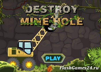 Destroy mine hole